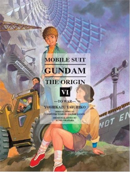 Mobile Suit Gundam: The Origin Vol. 06 - To War
