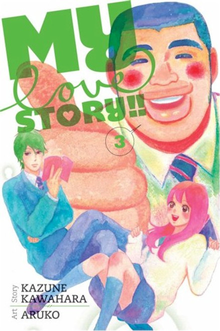 My Love Story!! Graphic Novel Vol. 03
