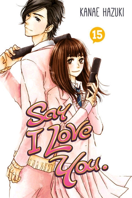 Say I Love You Graphic Novel Vol. 15