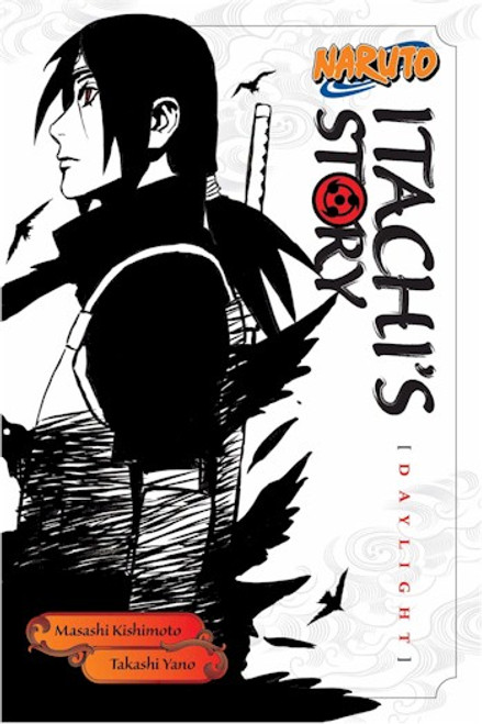 Naruto Novel Itachi's Story Vol. 1: Daylight