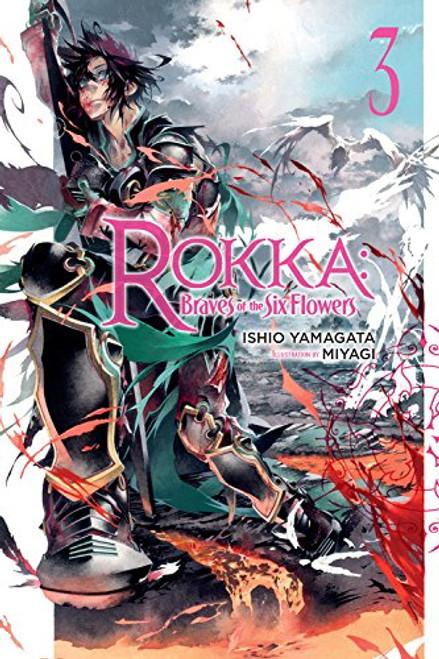 Rokka: Braves of the Six Flowers Novel 03