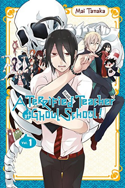 A Terrified Teacher at Ghoul School! Graphic Novel 01