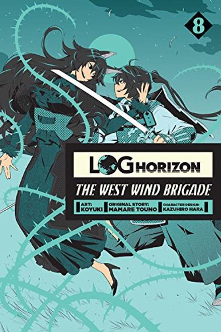 Log Horizon: The West Wind Brigade Graphic Novel 08