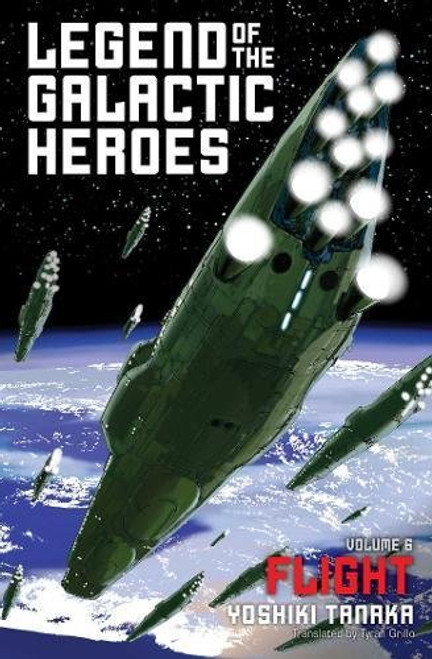 Legend of the Galactic Heroes Novel 06 Flight