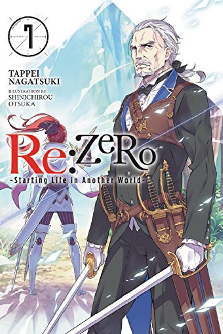 Re:Zero -Starting Life in Another World- Novel 07