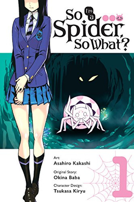 So I'm a Spider, So What? Graphic Novel Vol. 01