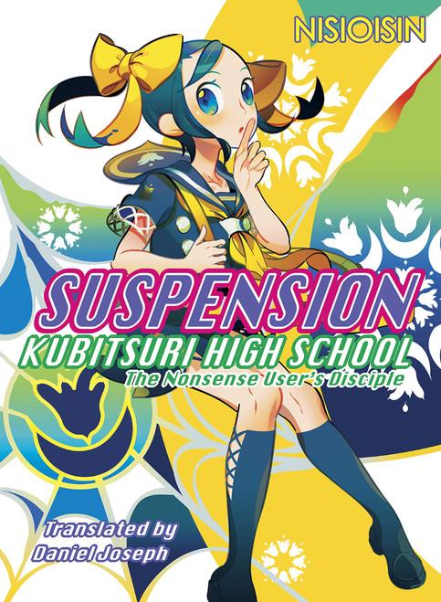 Suspension: Kubitsuri High School Novel