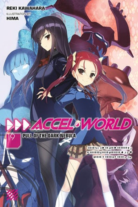 Accel World Novel 19
