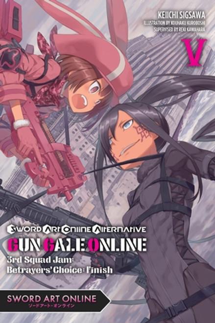 Sword Art Online Alternative Gun Gale Online Novel 05