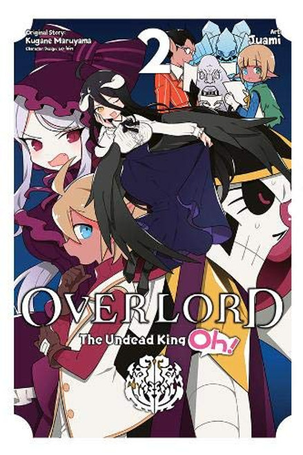 Overlord  the Undead King Oh! Graphic Novel 02