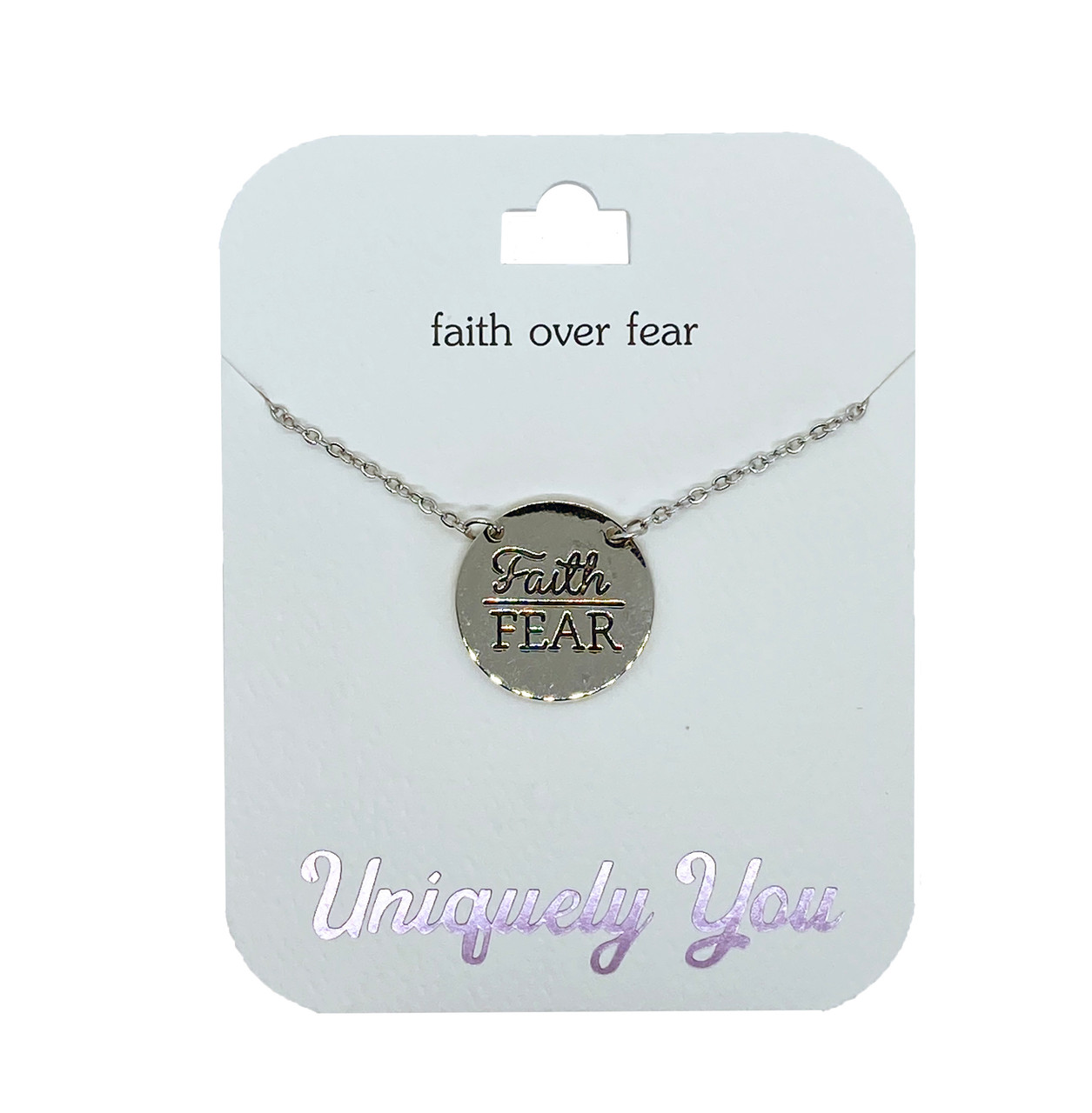 YOU1201 Uniquely You Pendant, Faith over fear