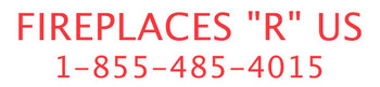 """FIREPLACES""""R""""US  1-855-485-4015"""