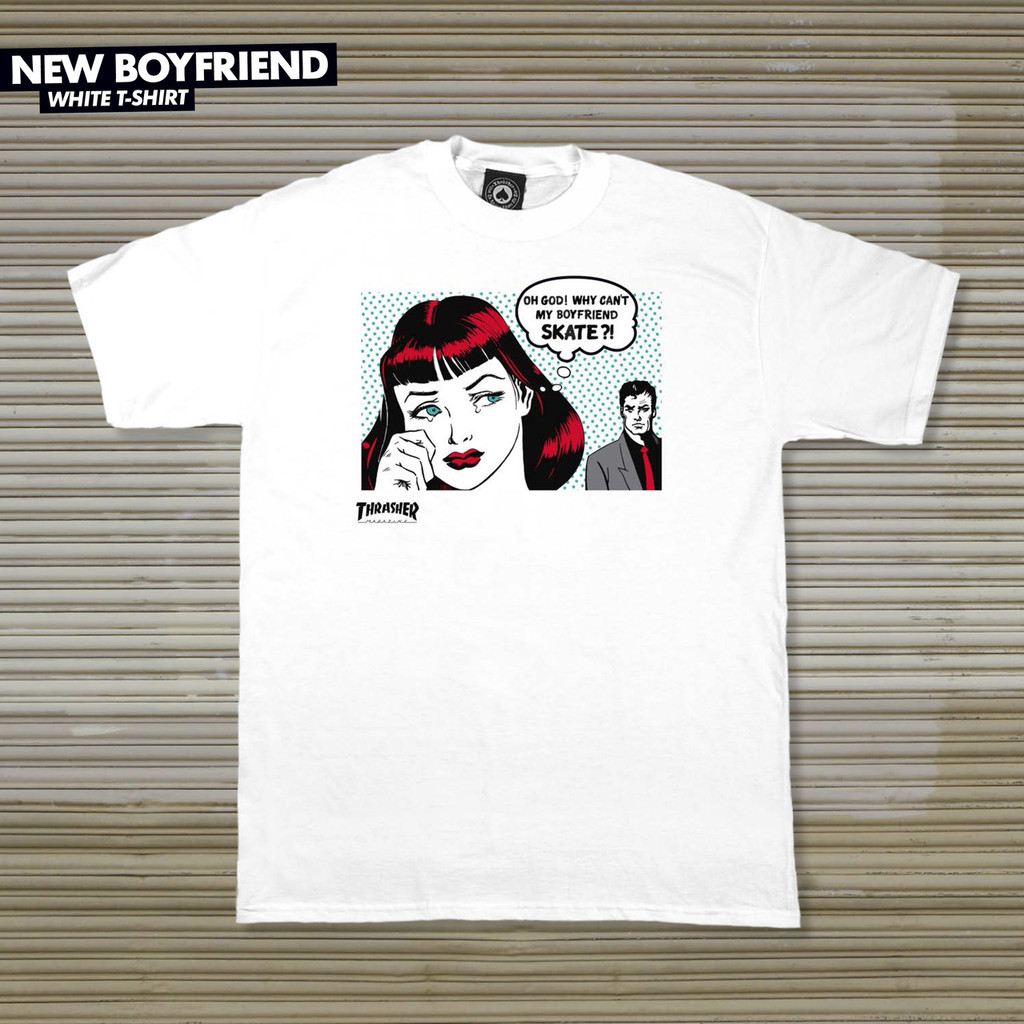 Thrasher Magazine New Boyfriend T-Shirt (Available in 2 Colors)