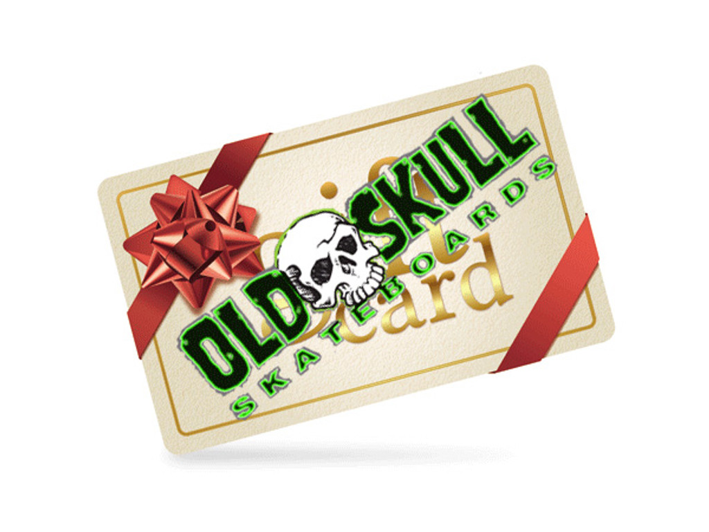 Old Skull Gift Card - Choose Amount - $10 and Up !