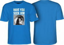 Powell Peralta Animal Chin Have You Seen Him T-Shirt (Royal Blue)