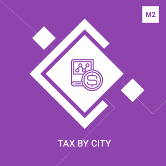 Magento 2 Tax by City