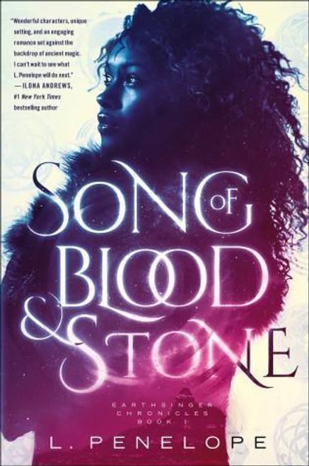 SONG OF BLOOD & STONE: EARTHSINGER CHRONICLES, BOOK ONE ( EARTHSINGER #1 )
