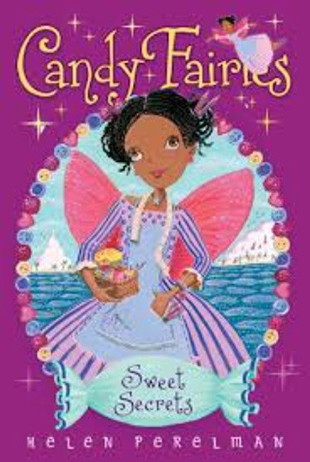 SWEET SECRETS (CANDY FAIRIES, BK. 15)