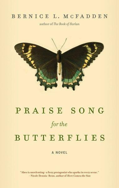 PRAISE SONG FOR THE BUTTERFLIES (PB)