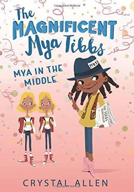 MYA IN THE MIDDLE (THE MAGNIFICENT MYA TIBBS)