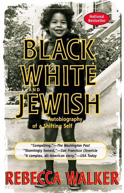BLACK, WHITE AND JEWISH