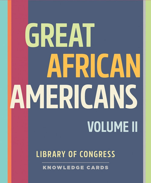 Great African Americans Volume II Knowledge Cards