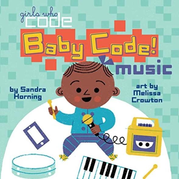 BABY CODE! MUSIC (GIRLS WHO CODE)