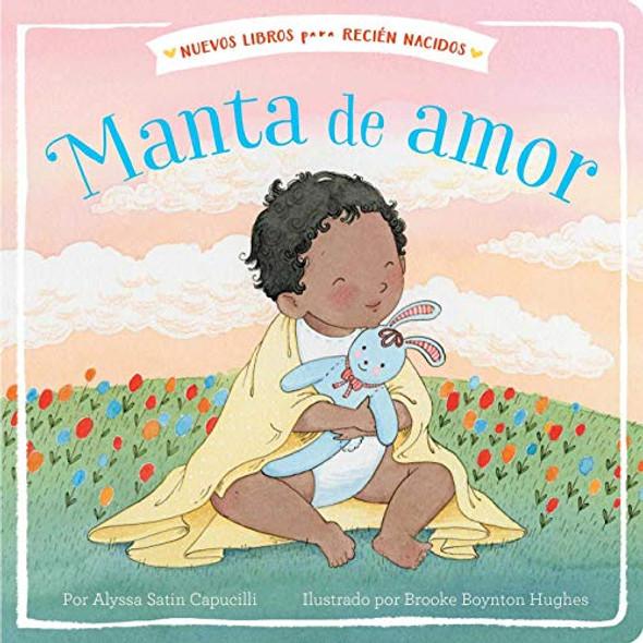 MANTA DE AMOR (NUEVOS LIBROS PARA RECIEN NACIDOS)