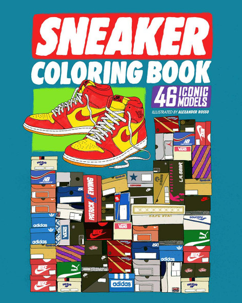 Sneaker Coloring Book: 46 Iconic Models