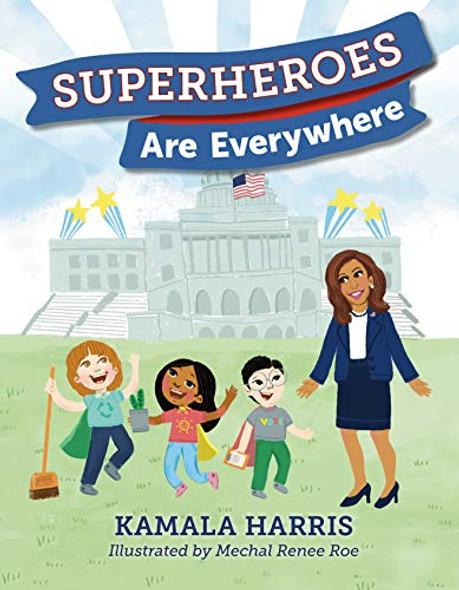 SUPERHEROES ARE EVERYWHERE