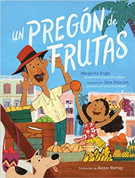 Un pregón de frutas (Song of Frutas) (Spanish Edition)