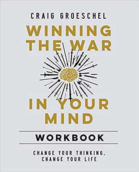 Winning the War in Your Mind Workbook: Change Your Thinking, Change Your Life