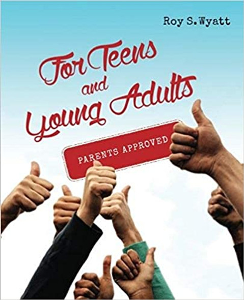 For Teens and Young Adults: Parents Approved