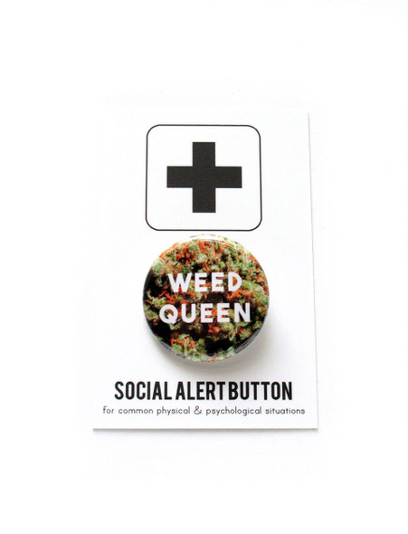 WEED QUEEN cannabis pinback button