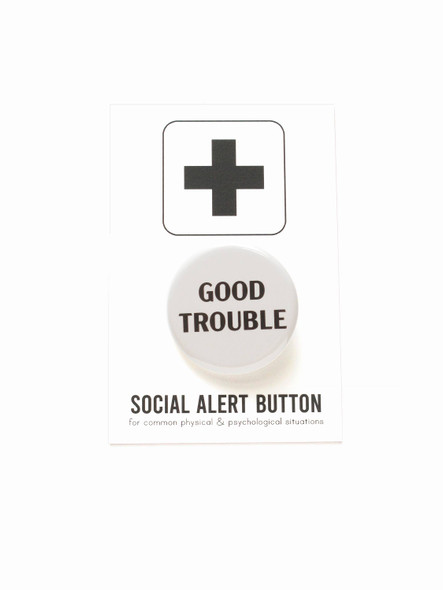 GOOD TROUBLE John Lewis commemorative pinback button