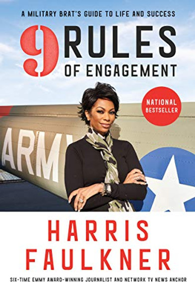 9 RULES OF ENGAGEMENT: A MILITARY BRAT'S GUIDE TO LIFE AND SUCCESS