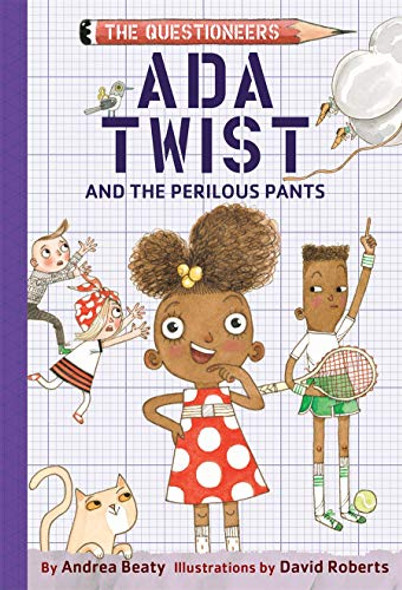 ADA TWIST AND THE PERILOUS PANTS (THE QUESTIONEERS, BK. 2)v