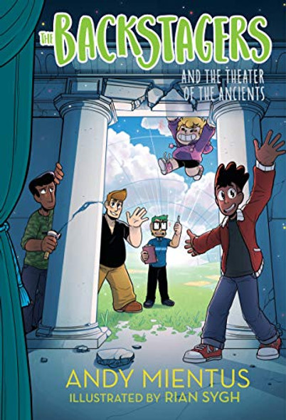 THE BACKSTAGERS AND THE THEATER OF THE ANCIENTS (THE BACKSTAGERS, BK. 2)