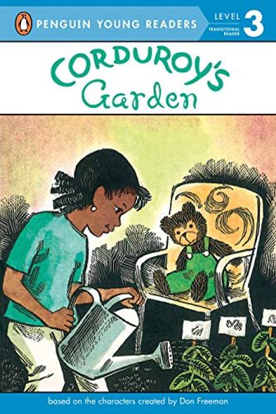 CORDUROY'S GARDEN (PENGUIN YOUNG READERS, LEVEL 3)
