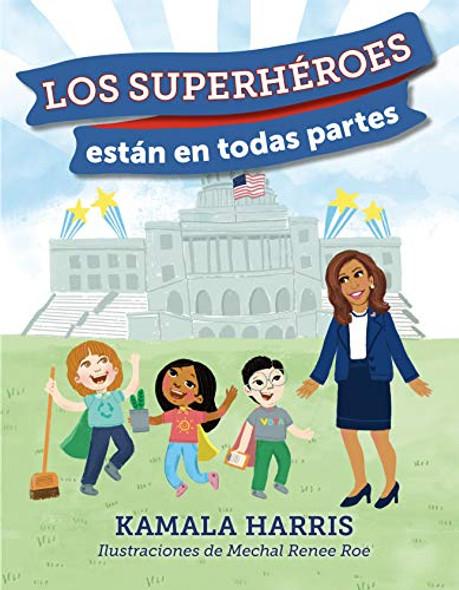 LOS SUPERHEROES ESTAN EN TODAS PARTES