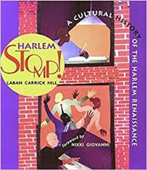HARLEM STOMP! A CULTURAL HISTORY OF THE HARLEM RENAISSANCE