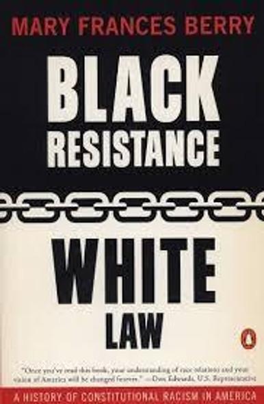 BLACK RESISTANCE/ WHITE LAW