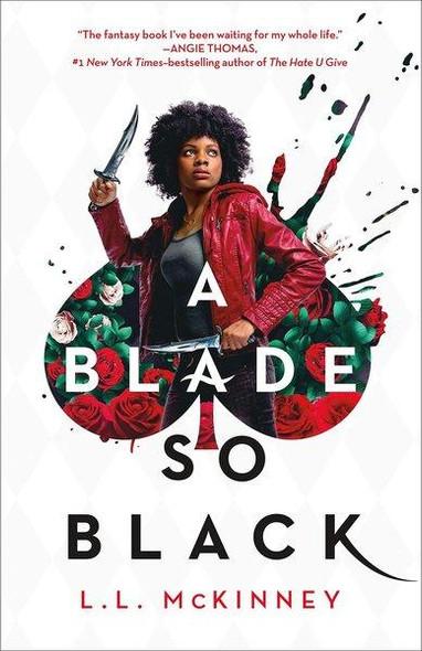 A BLADE SO BLACK (BLADE SO BLACK #1)
