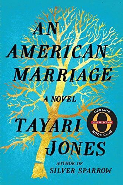AN AMERICAN MARRIAGE (OPRAH'S BOOK CLUB 2018 SELECTION)