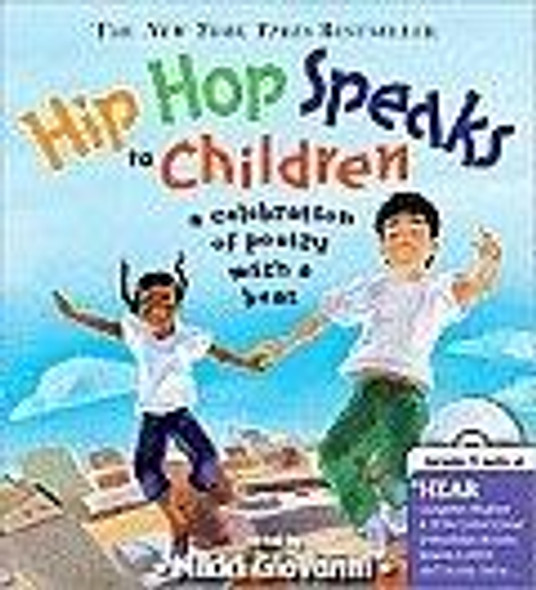 Hip Hop Speaks to Children: A Celebration of Poetry with a Beat [With CD] ( Poetry Speaks Experience )