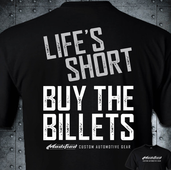 MODIFIED_LIFE'S SHORT, BUY THE BILLETS - SHIPPING INCLUDED IN $
