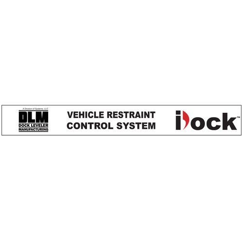 "iDockâ""¢ Decal, ""Vehicle Restraint Control System"" - DLM"