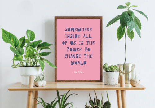 Matilda Quote from the Roald Dahl Book Poster Print