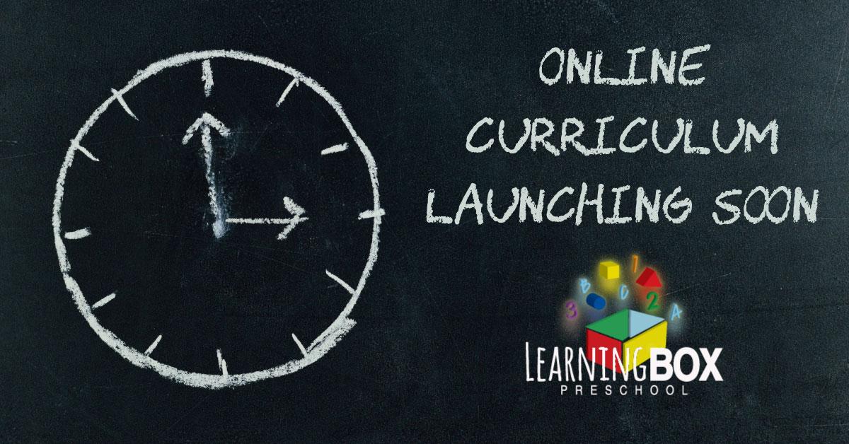 Learning Box Preschool Online Curriculum Launching Soon