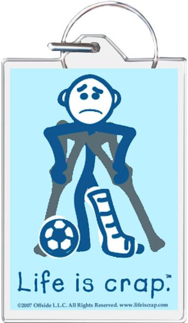 Life Is Crap - Soccer Crutch Keychain